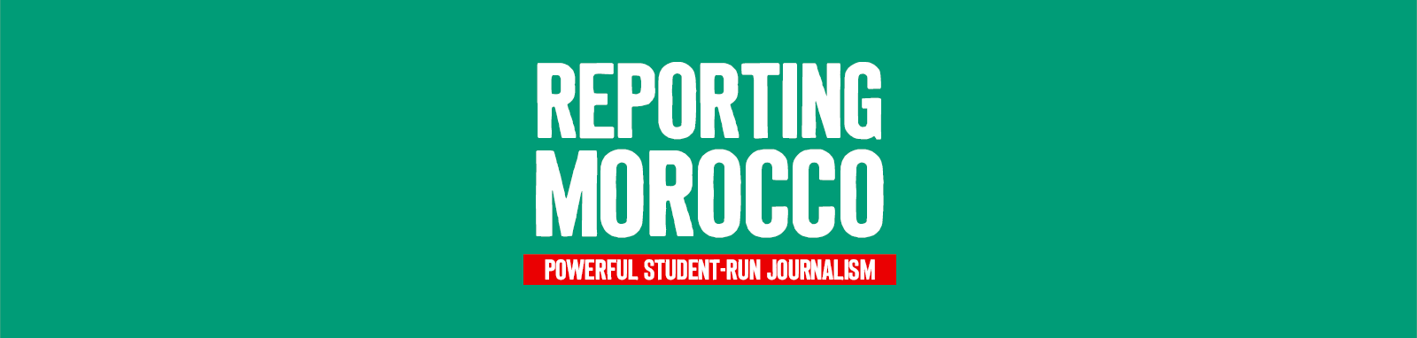 REPORTING MOROCCO